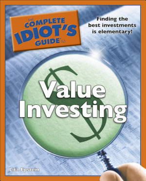 The Complete Idiot s Guide to Value Investing