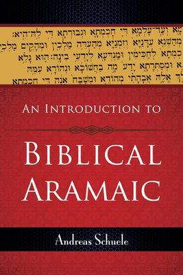 An Introduction to Biblical Aramaic
