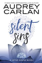 Silent Sins: Lotus House Book 5