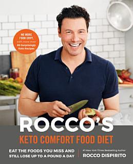 Rocco s Keto Comfort Food Diet Book