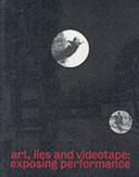 Art, Lies and Videotape
