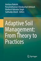 Adaptive Soil Management   From Theory to Practices PDF