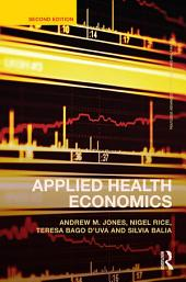 Applied Health Economics: Edition 2