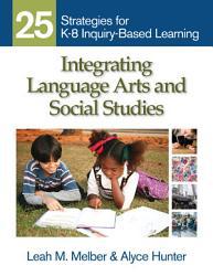 Integrating Language Arts And Social Studies Book PDF