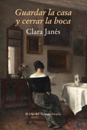 Guardar la casa y cerrar la boca: En torno a la mujer y la literatura