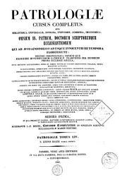 Patrologiae latina cursus completus ... series prima: Volume 54