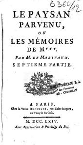 Le paysan parvenu, ou les mémoires de M. *** par M. de Marivaux