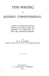 Type-writing and Business Correspondence: A Manual of Instruction ...