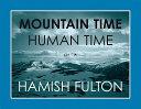 Mountain Time  Human Time PDF