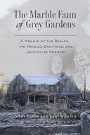 The Marble Faun Of Grey Gardens Book PDF