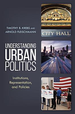 Understanding Urban Politics