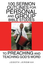 100 Sermon Outlines for Personal and Group Bible Studies to Preaching and Teaching God   s Word PDF