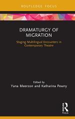 Dramaturgy of Migration
