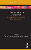 Dramaturgy of Migration PDF