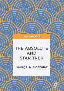 The Absolute and Star Trek PDF