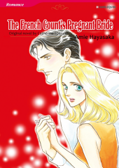 THE FRENCH COUNT'S PREGNANT BRIDE: Harlequin Comics