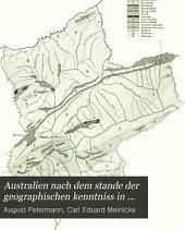 Australien nach dem stande der geographischen kenntniss in 1871: abth. Die nordhälfte Australiens, in 4 kartenblättern