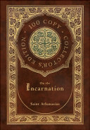 On the Incarnation (100 Copy Collector's Edition)