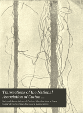 Transactions of the National Association of Cotton Manufacturers: Issue 59