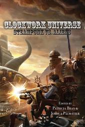 Clockwork Universe: Steampunk vs Aliens