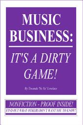 MUSIC BUSINESS: IT'S A DIRTY GAME! SAMPLE