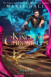 Kingdom Chronicles: Book 4&5