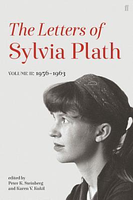 Letters of Sylvia Plath Volume II PDF
