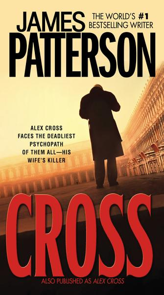 Download Cross  Also Published as Alex Cross  Book