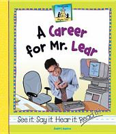 Career for Mr. Lear