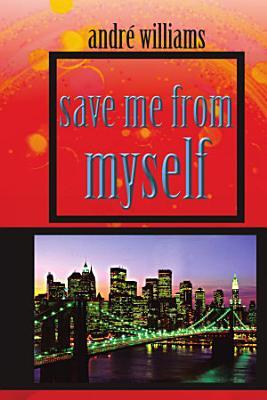 save me from myself PDF