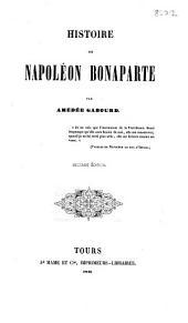 Histoire de Napoléon Bonaparte ... Seconde édition