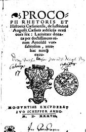 Procopii Rhetoris Et Historici Caesariensis, de Iustiniani Augusti Caesaris aedificijs orationes sex