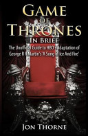 Game of Thrones in Brief