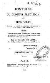 Histoire du dix-huit fructidor, ou mémoires contenant la vérité sur les divers évènemens qui se rattachent à cette conjuration