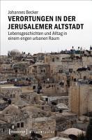 Verortungen in der Jerusalemer Altstadt PDF