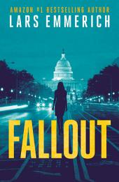 FALLOUT: Book Three of The Incident Series: A Sam Jameson Conspiracy Thriller