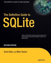 The Definitive Guide to SQLite: Edition 2