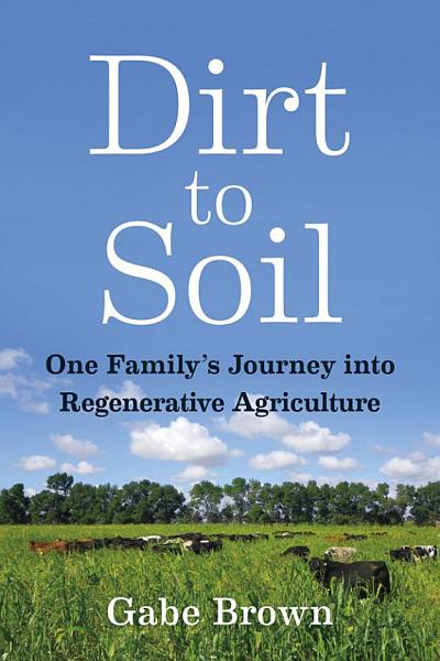 Download Dirt to Soil Book