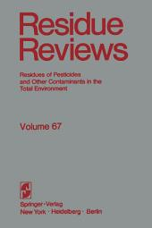 Residue Reviews: The citrus reentry problem: Research on its causes and effects, and approaches to its minimization