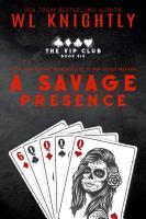 A Savage Presence PDF