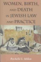 Women  Birth  and Death in Jewish Law and Practice PDF