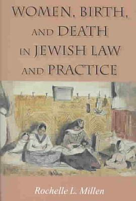 Women  Birth  and Death in Jewish Law and Practice