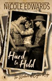 Hard to Hold: Caine Cousins