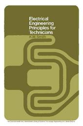 Electrical Engineering Principles for Technicians: The Commonwealth and International Library: Electrical Engineering Division