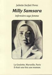 Milly Samsara, Infirmière sage femme: La Goulette, Marseille, Paris - Il était une fois une maman
