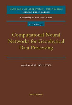 Computational Neural Networks for Geophysical Data Processing