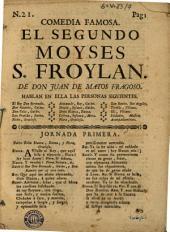 Comedia famosa, El segundo Moyses S. Froylan