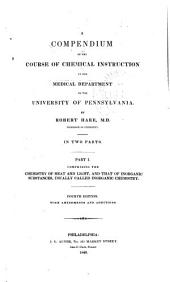 A Compendium of the Course of Chemical Instruction in the Medical Department of the University of Pennsylvania: Part 1