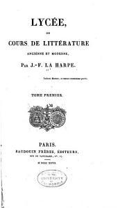 Lycee; ou, Cours de litterature ancienne et moderne: Volume1