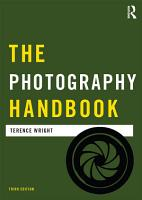 The Photography Handbook PDF